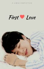 First Love ♡ || p.jm by chimmochii-