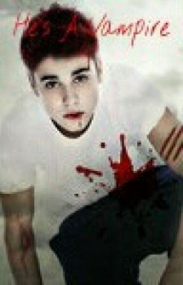 He's A Vampire - (Justin Bieber)