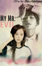 My Mr.Evil  by nurazfarrinamustafa