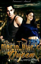 She's The Lost Mafia King's Queen by Ms_QueenInBlack