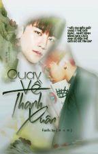 [ Nyongtory ] Quay Về Thanh Xuân ( 18+ ) by HngHng0