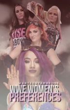 WWE Women's Preferences by WantedByAmbrose
