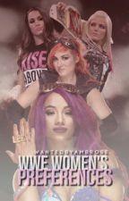 WWE Women's Preferences by WantedByAmbrose