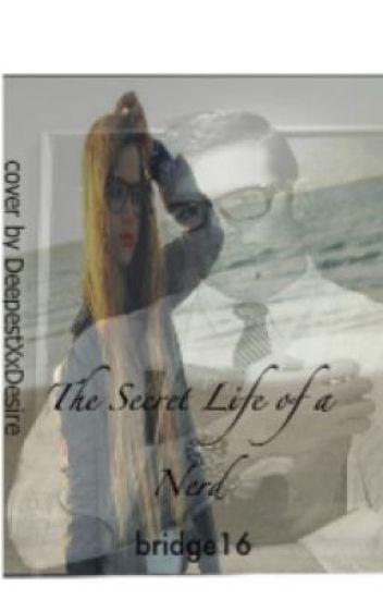 The Secret Life of a Nerd  (a Student/Teacher romance)