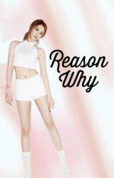 Reason Why (on going) by AraPantasya