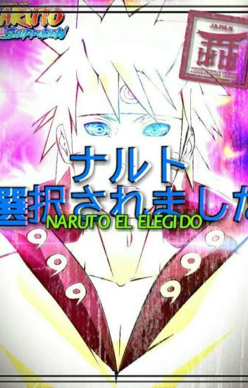 """Naruto """"El Elegido"""""""