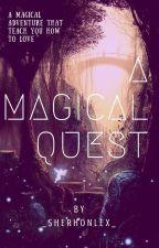 A Magical Quest by _SherHonLex_