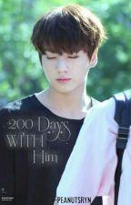 200 Days With Him    +jjk (Book 1) by -peanutsryn