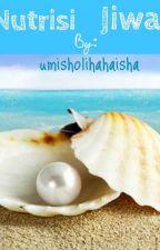 Nutrisi Jiwa by umisholihahaisha