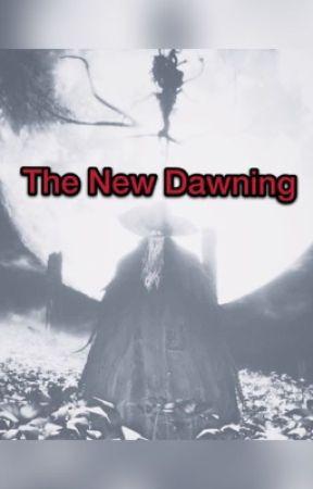 The New Dawning [Bloodborne] by XZX_DESTINY_XZX
