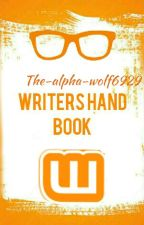 WRITERS HAND BOOK  by let_alpha_write