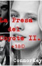 La Presa del Coyote (II) +18 by Connorkeymc