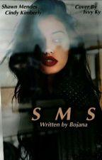 SMS [S.M] by bojanaaaaa__