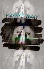 Masked away by Special_DiNoSaur