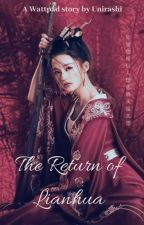 The Return Of Lianhua by YusniAyu