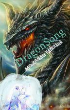 DragonSong by HazehanaMonousagi