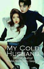 My Cold Husband by Dark_Austzyl