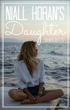 Niall Horan's Daughter (Sequel to Simon Cowells' daughter ) by showFreak1232