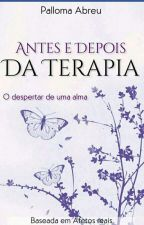Antes e Depois Da Terapia by Palloma_abreu