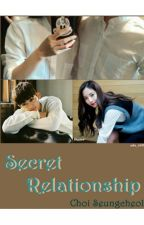 Secret Relationship [Choi Seungcheol] ✔ by adin98