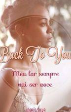 Back To You by okayDida_