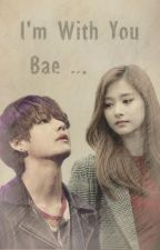 I'm With You Bae ... by shfxyun_