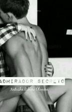 Admirador Secreto by NatashaRibeiro787