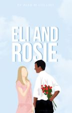 Eli & Rosie | Coming Soon by generalleeawesome