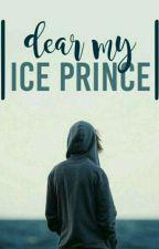 Dear My ICE Prince | Wattys2017 by NanaAyudya_