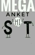 MEGA ANKET by Smoke_Abi