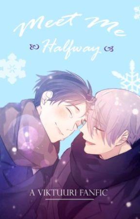 Meet Me Halfway | Yuuri x Viktor by EternalN1ght