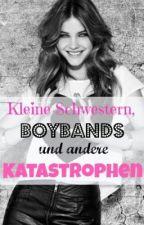 Kleine Schwestern, Boybands und andere Katastrophen (1D-FF) by Underdog_99