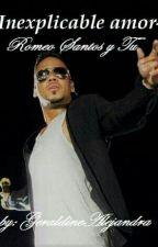 Inexplicable amor [Romeo Santos y Tú] by GeraldyneAle