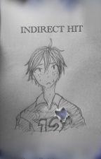Indirect Hit (Tsukkiyama) by MidDawnSpirit