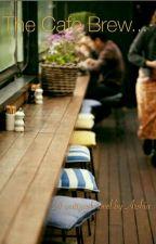 The Cafe Brew... by Arshiabanduni