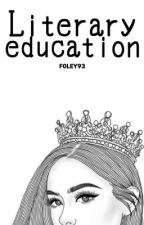 Literary education by rainbowismyname