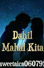 DAHIL MAHAL KITA (ON GOING) by sweetaica060791