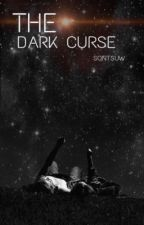 The Dark curse by Sontsuw