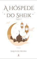 A hóspede do Sheik, Série Arábia - Livro I by JaquelineMoura16