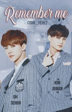 Remember me. [KaiHun] by Conii_Yehet