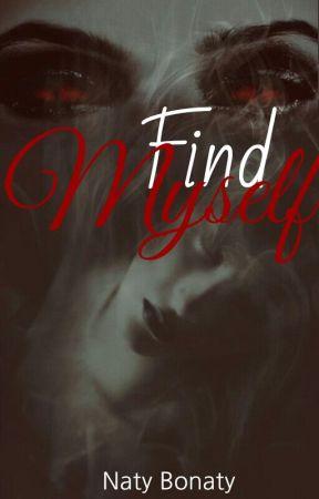 Find Myself by NatyBonaty