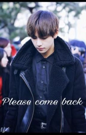 Please come back // Taehyung by little___sunshine