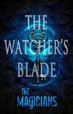 The Watcher's Blade - #BattletheBeast by winterstarfire