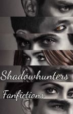 Shadowhunters Fanfictions by Nikol_the_reader