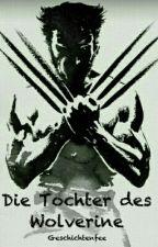 Die Tochter des Wolverine  by Geschichtenfee