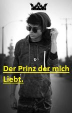 Der Prinz der mich Liebt. by GreenBlackGirl
