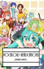 Vocaloid Headcanons by _emeraldbreeze_