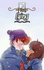 I'm Not Lying | Nathila | by SaikoSxn