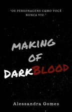 Making of DarkBlood by A-leeh