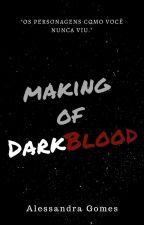 Making of DarkBlood by A-leeh